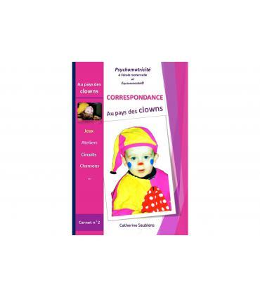 Livre de psychomotricité - correspondance Au pays des clowns