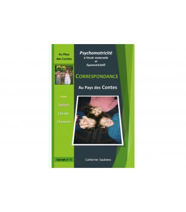 Livre de psychomotricité - correspondance Au pays des contes