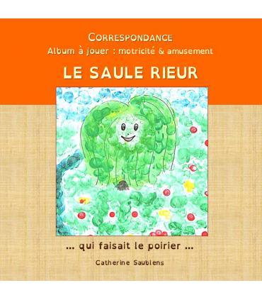 Le saule rieur (c) par Catherine Saublens